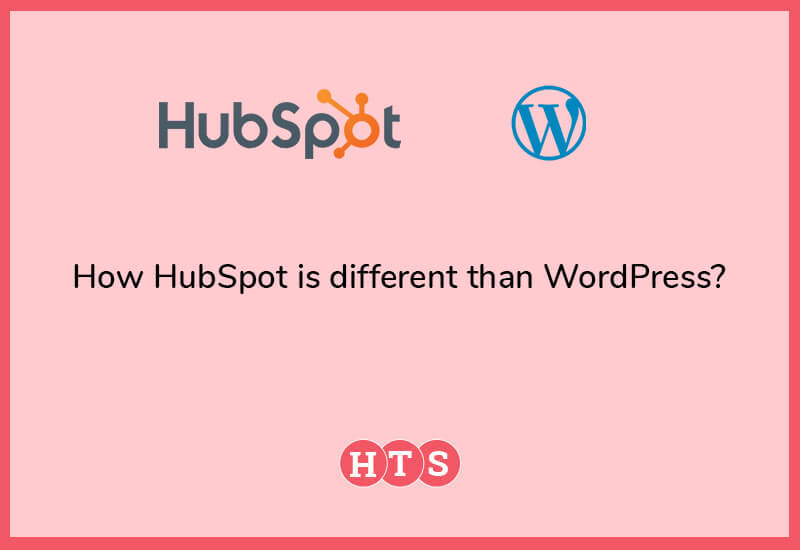 How HubSpot is different than WordPress?